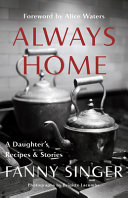 Download Always Home  A Daughter s Recipes   Stories Book