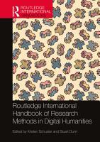 Routledge International Handbook of Research Methods in Digital Humanities PDF