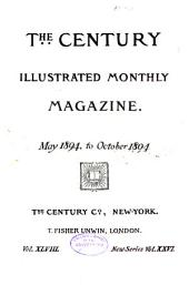 The Century Illustrated Monthly Magazine: Volume 48