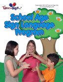 School Age Sign Language Program