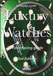 Luxury Watches: A purchasing Guide: Rolex, Omega, Watch, Breitling, Watches, Hublot, Rolex Submariner, Rolex Daytona, Omega Seamaster, Rolex Prices, Swiss Watches, Luxury Watches, google ebook