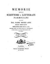Memorie degli scrittori e letterati Parmigiani...dal P. Affo minor osservante e continuate da Angelo Pezzana