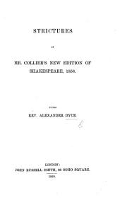 Strictures on Mr. Collier's new edition of Shakespeare, 1858