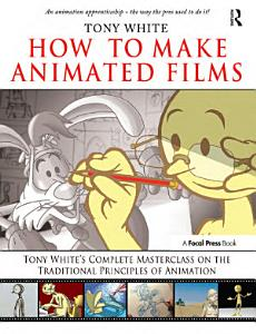How to Make Animated Films Book