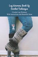 Leg Warmers Book Of Crochet Technique