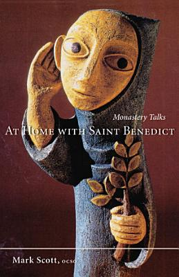 At Home With Saint Benedict PDF