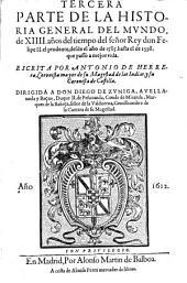 De 14. anos del tiempo del senor Rey don Felipe II. el prudente, desde el ano de 1585. hasta el de 1598. que passo a mejor vida: 3