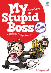 My Stupid Boss in Comic: Absolutely Tempe Bener!
