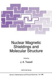 Nuclear Magnetic Shieldings and Molecular Structure