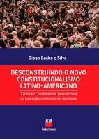 Desconstruindo o novo constitucionalismo latino americano PDF
