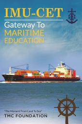 IMU-CET: Gateway To Maritime Education