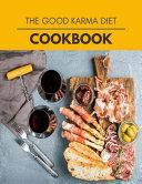 The Good Karma Diet Cookbook