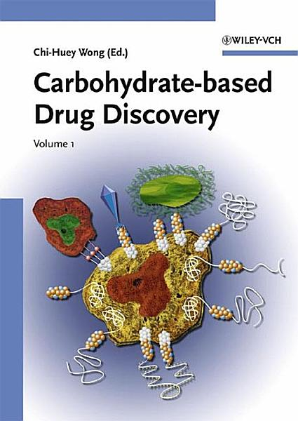 Carbohydrate based Drug Discovery