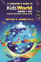 Therapist s Guide to KidsWorld Inside and Out Psychotherapeutic Game PDF
