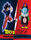 Dragon Ball Z Coloring Book For Kids And Adults
