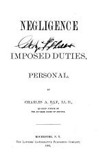 Negligence of Imposed Duties, Personal