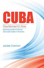 Cuba: One Moment in Time