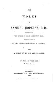 The Works of Samuel Hopkins: With a Memoir of His Life and Character, Volume 3