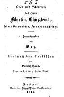 Leben und Abenteuer des Herrn Martin Chuzzlewit  seiner Verwandten  Freunde und Feinde PDF