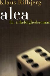 Alea: En tilfældighedsroman