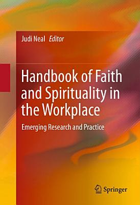 Handbook of Faith and Spirituality in the Workplace PDF