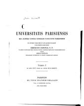 Chartularium Universitatis parisiensis: Volume 1