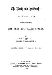 The North and the South: a statistical view of the condition of the free and slave states
