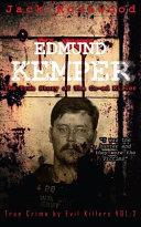 Edmund Kemper: the True Story of the Co-Ed Killer