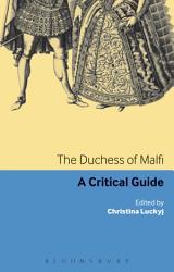The Duchess Of Malfi Book PDF