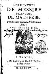 Les oeuvres de Messire François Malherbe, gentil-homme ordinaire de la Chambre du Roy