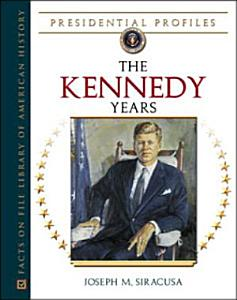 The Kennedy Years