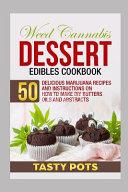 Weed Cannabis Dessert Edibles Cookbook Book