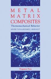Metal Matrix Composites: Thermomechanical Behavior