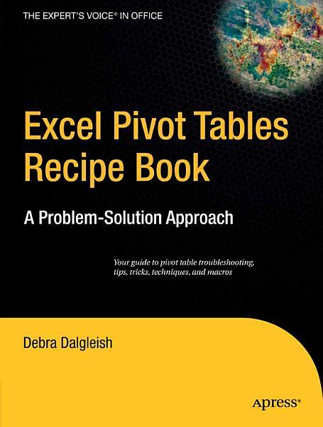 Excel Pivot Tables Recipe Book