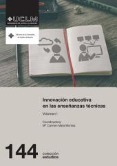 Innovación educativa en las enseñanzas técnicas: Vol. I