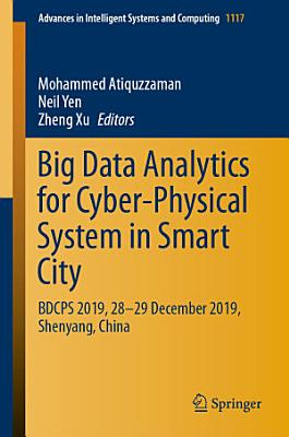 Big Data Analytics for Cyber Physical System in Smart City