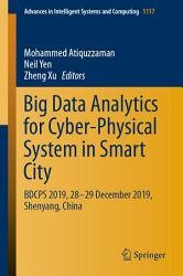 Big Data Analytics For Cyber Physical System In Smart City Book PDF