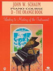 John W Schaum Piano Course D The Orange Book Book PDF