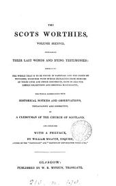 The Scots worthies (embracing [part of] Naphtali [by sir J. Stewart and J. Stirling] and The cloud of witnesses) revised and enlarged by a clergyman of the Church of Scotland, with notes by W. M'Gavin