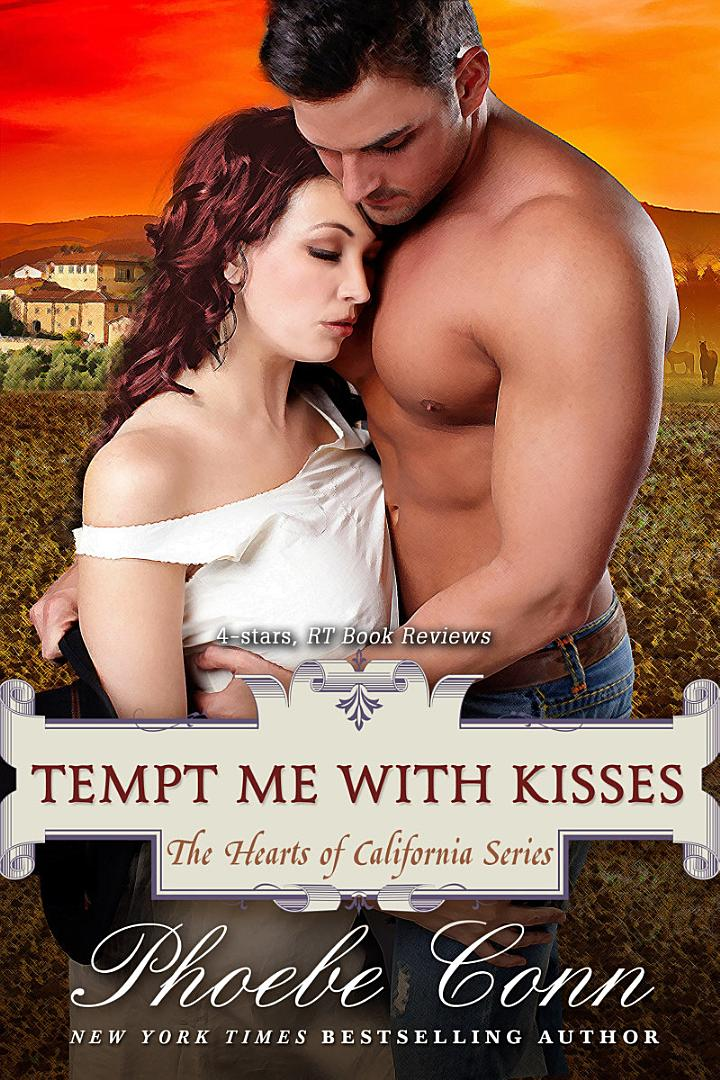 Tempt Me With Kisses (The Hearts of California Series, Book 3)