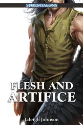 Flesh and Artifice: A Stormtalons Novel