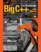 Big C++: Late Objects, Edition 3