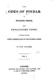 The Odes of Pindar in English Prose: Volume 1