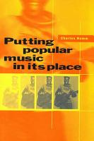 Putting Popular Music in Its Place PDF