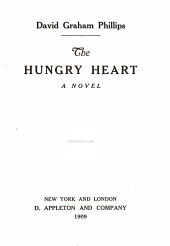 The Hungry Heart: A Novel