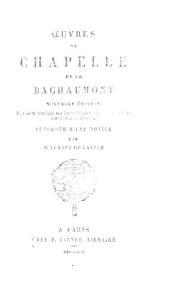 Oeuvres de Chapelle et de Bachaumont: précédée d'une notice