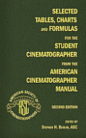 Selected Tables  Charts and Formulas for the Student Cinematographer from the American Cinematographer Manual Second Edition PDF