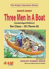 Three Men In A Boat For Class-IX (Term-II)