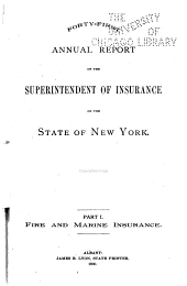 Annual Report of the Superintendent of the Insurance Department, State of New York: Volume 41, Part 1