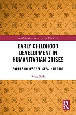 Early Childhood Development in Humanitarian Crises